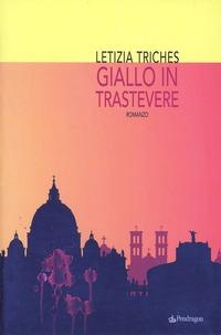 Giallo in Trastevere - Triches Letizia - wuz.it
