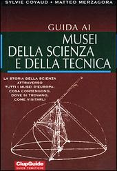 Guida ai musei della scienza e della tecnica