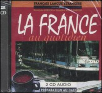 La France au quotidien. 2 CD Audio-Livret des corrections des excercis