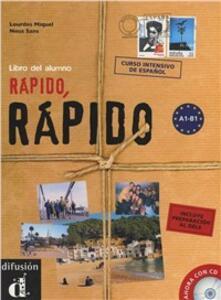 Rapido, rapido. Libro del alunno. Glossario. Con 2 CD Audio