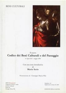 Il nuovo codice dei beni culturali e del paesaggio in vigore dal 1° maggio 2004