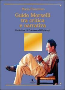 Guido Morselli tra critica e narrativa
