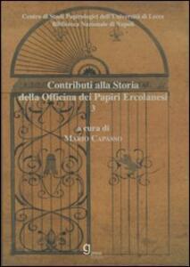 Contributi alla storia dell'Officina dei papiri ercolanesi