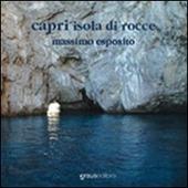 Capri, l'isola di rocce