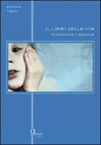 Il libro della vita. Eutanasia sociale