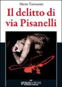 Il delitto di via Pisanelli