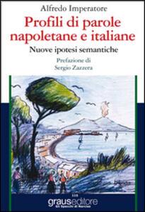 Profili di parole napoletane e italiane. Nuove ipotesi semantiche