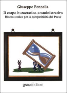 Filmarelalterita.it Il corpo burocratico-amministrativo. Blocco storico per la competitività del Paese Image