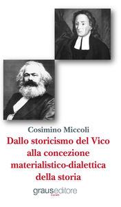 Dallo storicismo del Vico alla concezione materialistico-dialettica della storia