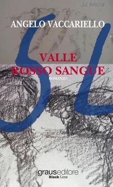 Valle rosso sangue - Angelo Vaccariello - copertina