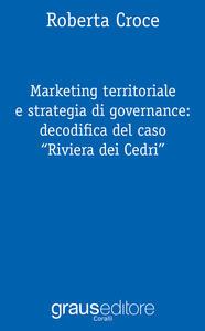 Marketing territoriale e strategia di governance: decodifica del caso «Riviera dei Cedri»