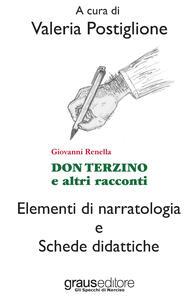 Don Terzino e altri racconti. Elementi di narratologia e schede didattiche