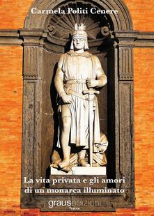 La vita privata e gli amori di un monarca illuminato.pdf