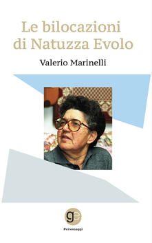 Le bilocazioni di Natuzza Evolo - Valerio Marinelli - copertina