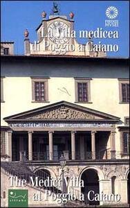 La villa medicea di Poggio a Caiano-The Medici villa at Poggio a Caiano