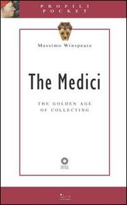 The Medici. The golden age of collecting
