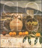 Clotilde Peploe (1915-1997). Dalla Toscana all'Egeo-Tuscany to the Aegean. Catalogo della mostra (Firenze, 31 marzo-28 giugno 2004)