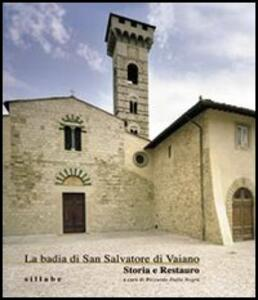 La badia di San Salvatore di Vaiano. Storia e restauro