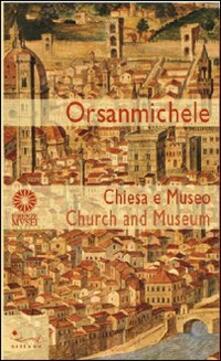 Grandtoureventi.it Orsanmichele. Chiesa e museo. Ediz. italiana e inglese Image