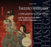 Takejiro Hasegawa e le fiabe giapponesi del Museo Stibbert-Takejiro Hasegawa and the Japanese fairy tales of the Stibbert Museum