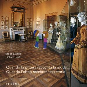 Quando la pittura racconta la moda... Quando l'abito racconta una storia