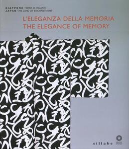 L' eleganza della memoria. Le arti decorative nel moderno Giappone. Catalogo della mostra (Firenze, 3 aprile-1 luglio 2012). Ediz. italiana e inglese