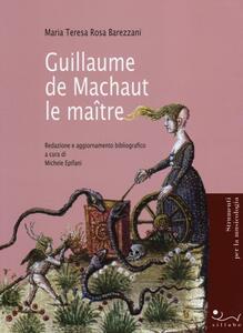 Guillaume de Machaut le maître