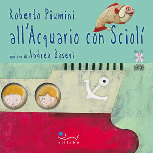 All'acquario con Sciolì. Con CD Audio