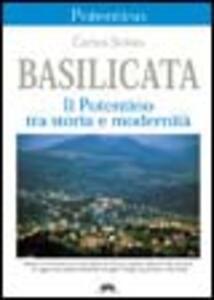 Basilicata. Il Potentino tra storia e modernità