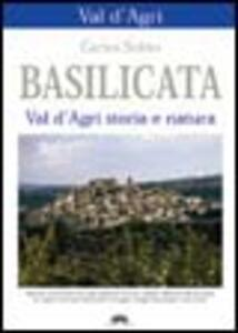 Basilicata. Val d'Agri. Storia e natura