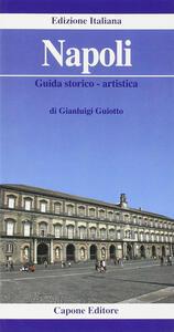 Napoli. Guida storico-artistica