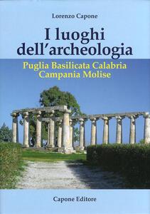 I luoghi dell'archeologia