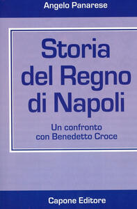 Storia del Regno di Napoli. Un confronto con Benedetto Croce
