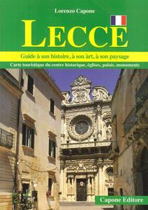 Lecce. Guide a son histoire, a son art, a son paysage