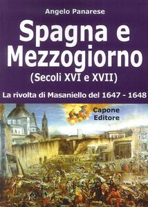 Spagna e Mezzogiorno (secoli XVI e XVII). La rivolta di Masaniello del 1647-48