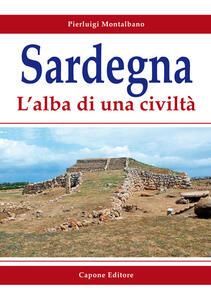 Sardegna. L'alba di una civiltà