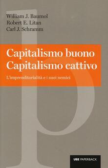 Capitalismo buono capitalismo cattivo. Limprenditorialità e i suoi nemici.pdf