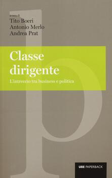 Classe dirigente. Lintreccio tra business e politica.pdf
