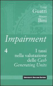Impairment. Vol. 4: I tassi nella valutazione delle Cash Generating Units.
