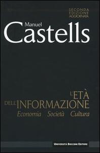 L' età dell'informazione: economia, società, cultura