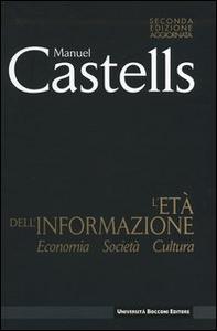 Libro L' età dell'informazione: economia, società, cultura Manuel Castells