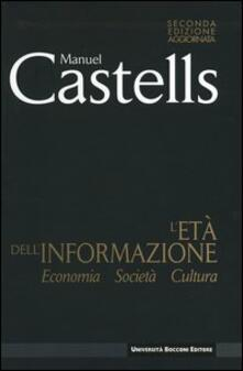 L' età dell'informazione: economia, società, cultura - Manuel Castells - copertina