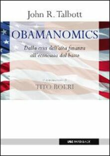 Obamanomics. Dalla crisi dellalta finanza alleconomia dal basso.pdf