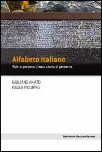 Alfabeto italiano. Fatti e persone di una storia al presente
