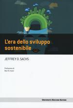 L' era dello sviluppo sostenibile