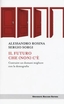 Grandtoureventi.it Il futuro che (non) c'è. Costruire un domani migliore con la demografia Image