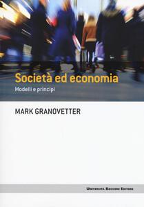 Società ed economia. Modelli e principi