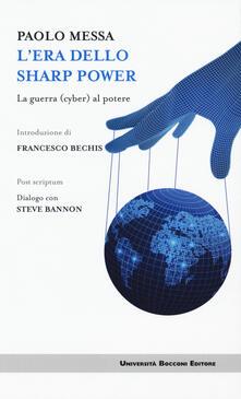L' era dello sharp power. La guerra (cyber) al potere - Paolo Messa - copertina