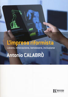 Ipabsantonioabatetrino.it L' impresa riformista. Lavoro, innovazione, benessere, inclusione Image