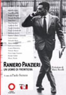 Listadelpopolo.it Raniero Panzieri. Un uomo di frontiera Image